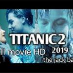 دانلود فیلم سینمای تایتانیک 2020 بدون سانسور